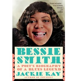 Books Bessie Smith: A Poet's Biography of a Blues Legend by Jackie Kay