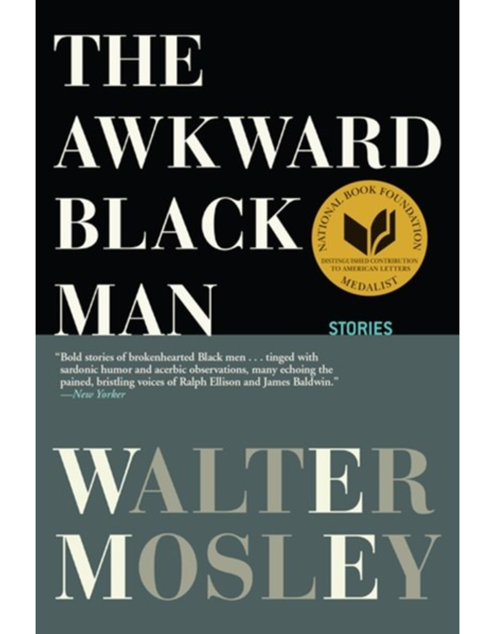 Books The Awkward Black Man: Stories by Walter Mosley