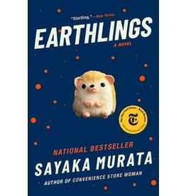 Books Earthlings: A Novel by Sayaka Murata