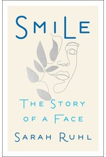 Books Smile: The Story of a Face by Sarah Ruhl ( Holiday Catalog 21)