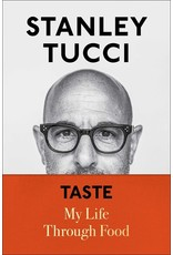 Books Taste: My Life Through Food by Stanley Tucci