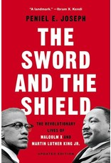 Books The Sword and The Shield: The Revolutionary Lives of Malcolm X and Martin Luther King Jr. by Peniel E. Joseph
