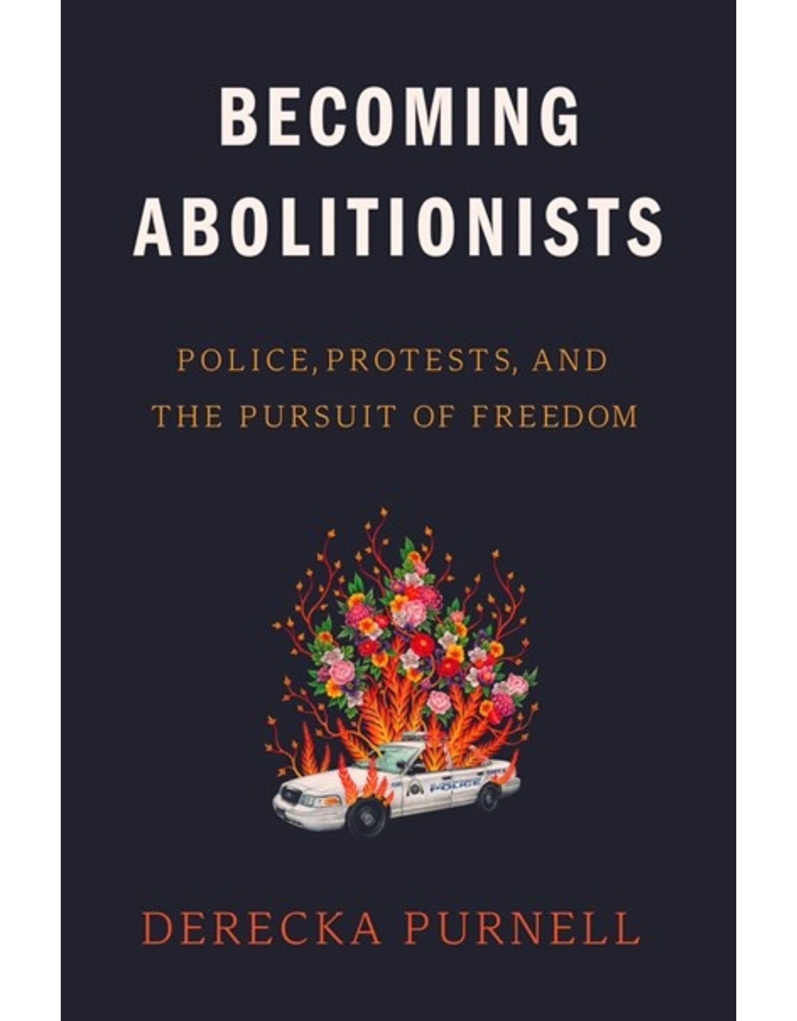 Books Becoming Abolitionists by Derecka Purnell