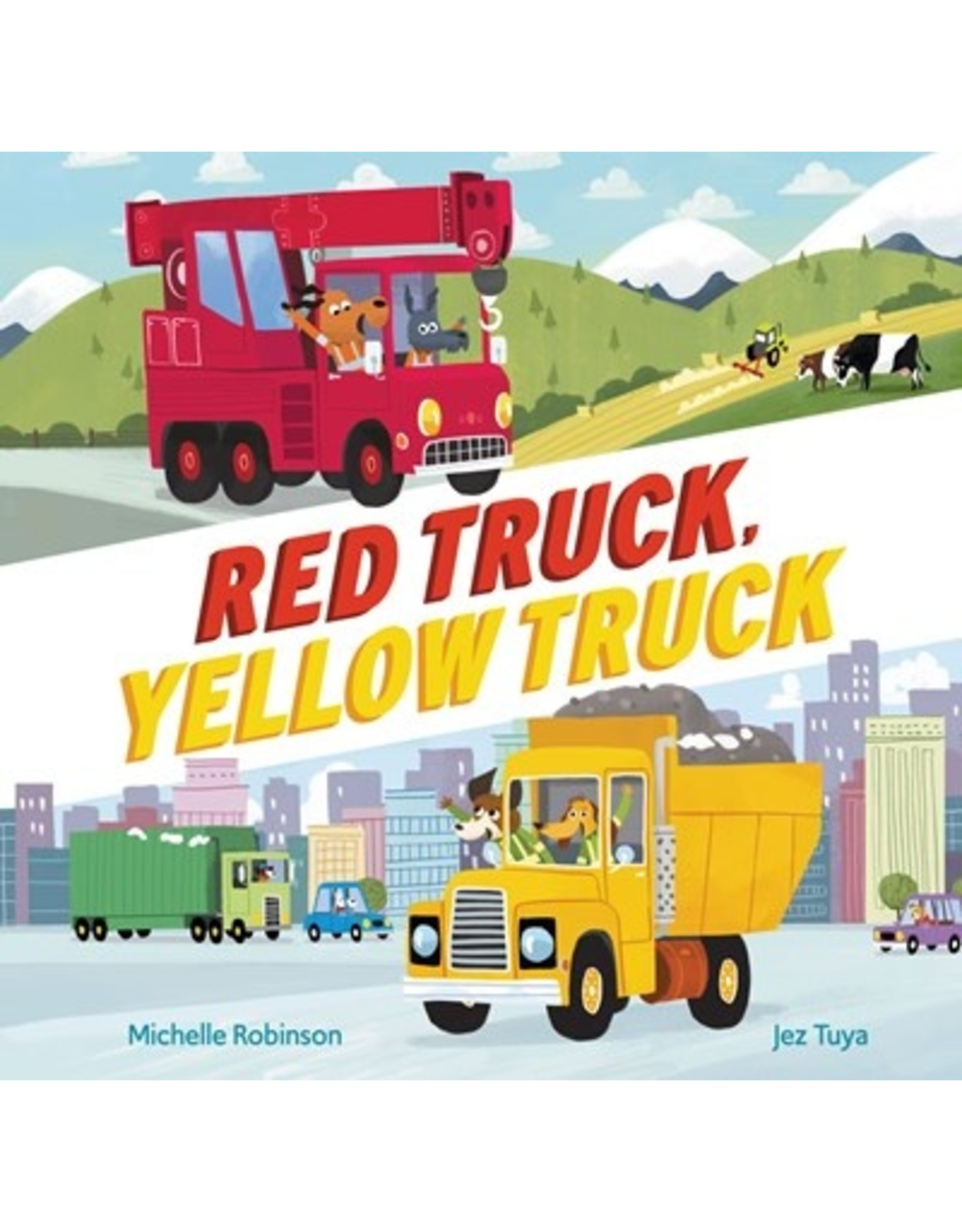 Books Red Truck, Yellow Truck by Michelle Robinson and Jez Tuya  (Holiday Catalog 21)
