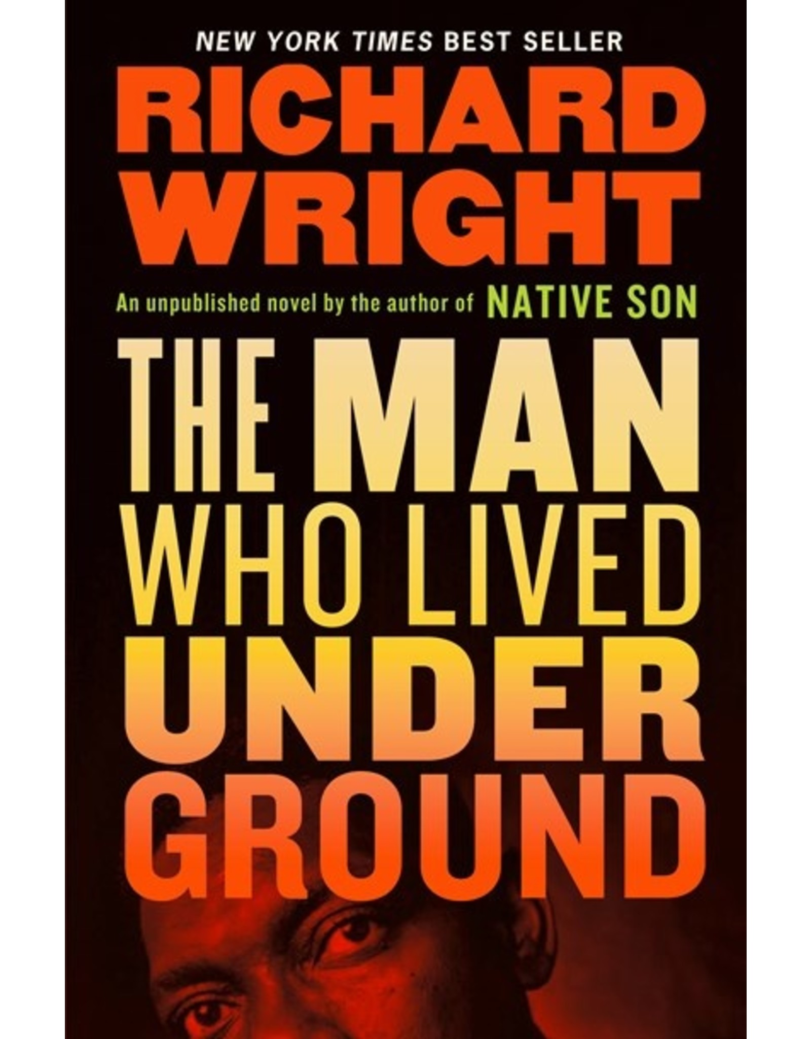 Books The Man Who Lived Underground by Richard Wright ( Holiday Catalog 21)