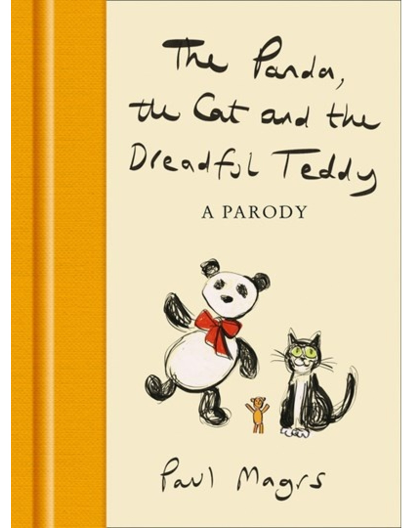 Books The Panda, the Cat and the Dreadful Teddy : A Parody by Paul Magrs