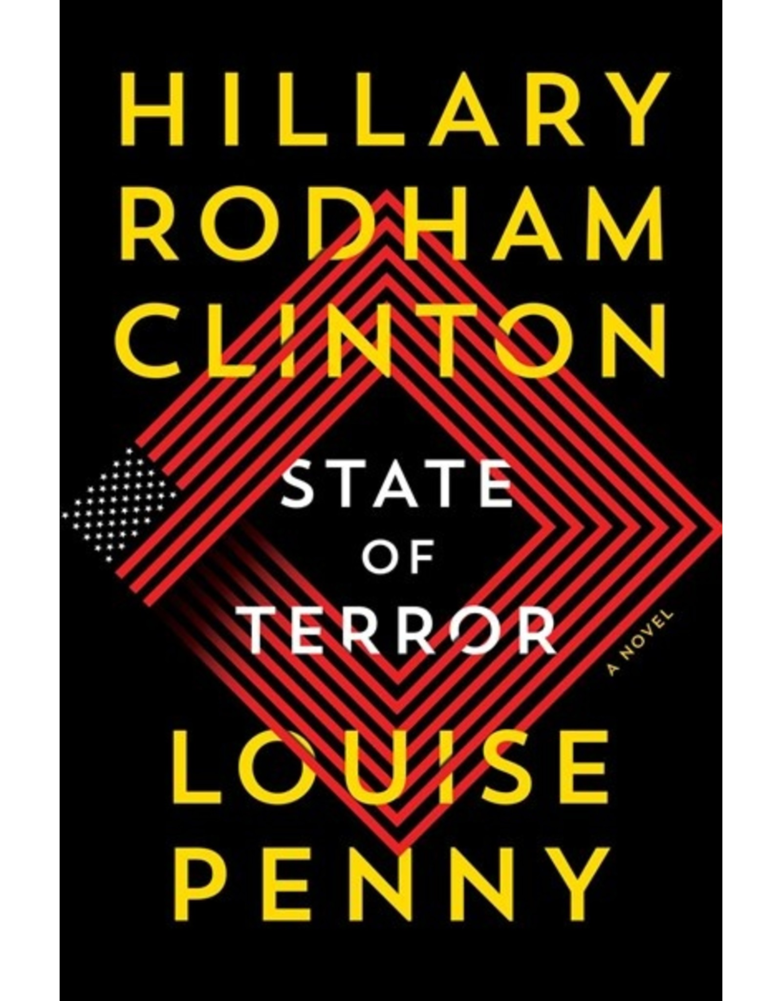 Books State of Terror : A Novel by Louise Penny and Hillary Rodham Clinton  ( Holiday Catalog 21)