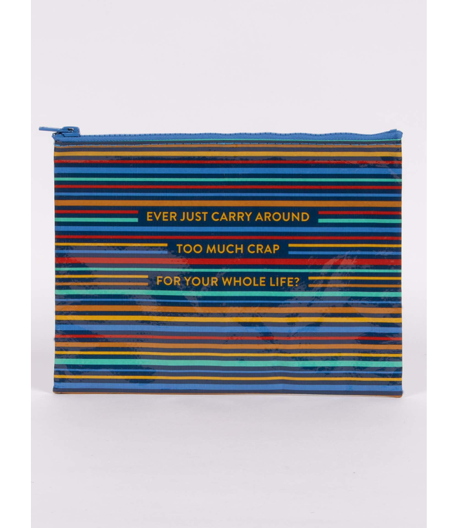 Blue Q Too much crap Zipper Pouch