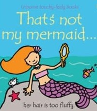 USBORNE USB THATS NOT MY MERMAID T&F BK