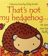USBORNE USB THATS NOT MY HEDGEHOG