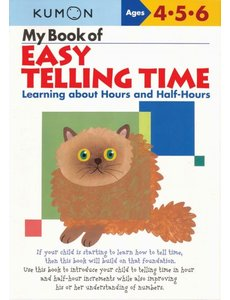 Kumon Publishing KUMON My Book Of Easy Telling Time Hours & Half-Hours