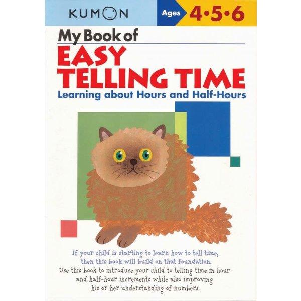 Kumon Publishing KUMON My Book Of Easy Telling Time Hours & Half-Hours