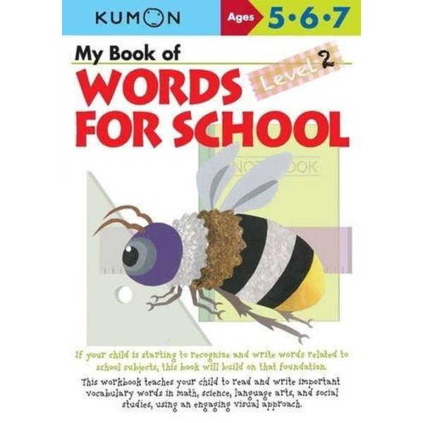 Kumon Publishing KUMON WORDS FOR SCHOOL 5.6.7 LEV 2