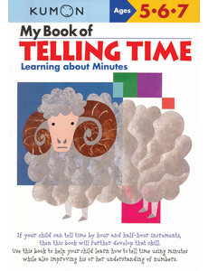 Kumon Publishing Kumon Telling Time Learning About Minutes My Book Of