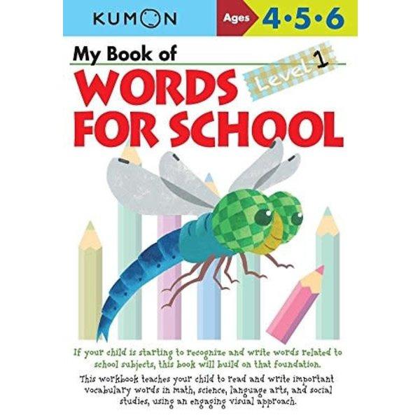 Kumon Publishing KUMON MY BOOK OF WORDS FOR SCHOOL 456 Level 1