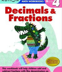 Kumon Publishing Kumon Grade 4 Decimals & Fractions