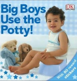 DK Children BIG BOYS USE THE POTTY!