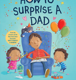 Alfred A. Knopf How to Surprise A Dad by Jean Reagan