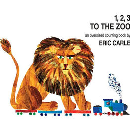 World of Eric Carle 1,2,3 To The Zoo an Oversized Counting Book