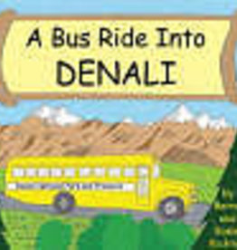 Alaska Children's Books Bus Ride Into Denali