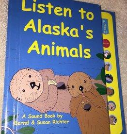 Alaska Children's Books Listen to Alaska's Animals