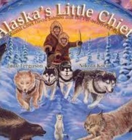 Judy Ferguson Alaskas Little Chief with CD