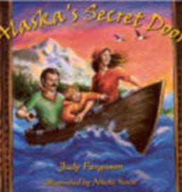 Judy Ferguson Alaska's Secret Door Book by Judy Ferguson