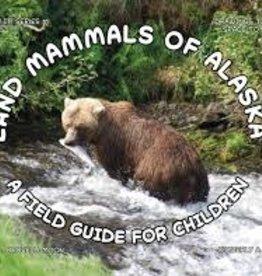 Ocean Otter Publishing Land Mammals of Alaska A Field Guide For Children
