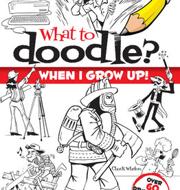 Dover Publications What To Doodle When I Grow Up