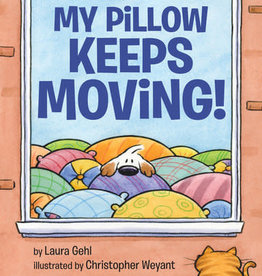 Viking Books My Pillow Keeps Moving! by Laura Gehl