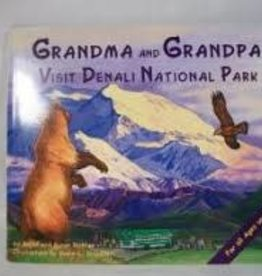 Alaska Children's Books Grandma and Grandpa Visit Denali National Park