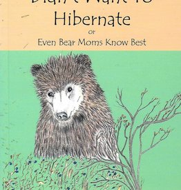 Alaska Children's Books The Little Bear Who Didn't Want to Hibernate