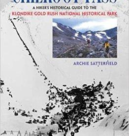 Alaska Northwest Books Chilkoot Pass by Archie Satterfield