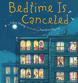 Clarion Books Bedtime is Cancelled by Cece Meng