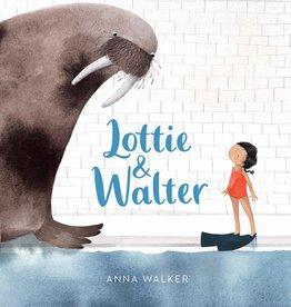 Clarion Books Lottie & Walter by Anna Walker
