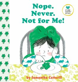 Dial Books Nope! Never! Not For Me! by Samantha Cotterill