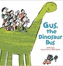 HMH Books Gus, the Dinosaur Bus by Julia Liu