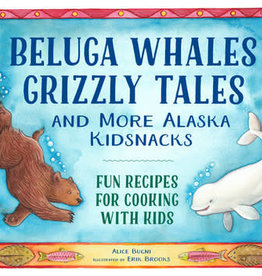 Little Bigfoot Beluga Whales Grizzly Tales Book