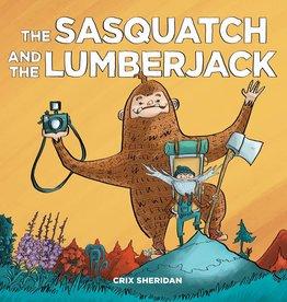 Little Bigfoot The Sasquatch And The Lumberjack by Crix Sheridan