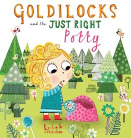Nosy Crow Goldilocks and the Just Right Potty by Leigh Hodgkinson