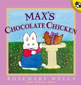 Puffin Books Max's Chocolate Chicken by Rosemary Wells