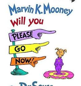 Random House Marvin K. Mooney Will You Please Go Now by Dr. Seuss