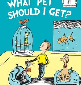 Random House What Pet Should I Get by Dr. Seuss