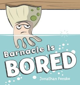 Scholastic BARNACLE IS BORED