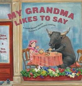 Sleeping Bear Press My Grandma Likes to Say by Denise Brennan-Nelson