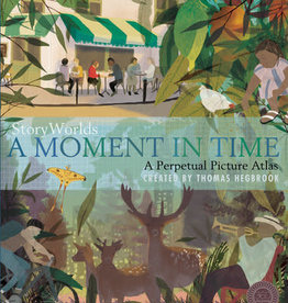 Tiger Tales Story Worlds A Moment in Time by Thomas Hegbrook