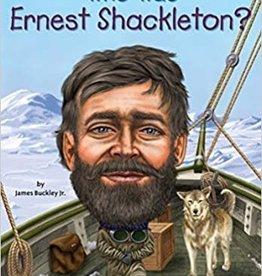 Penguin WHO WAS ERNEST SHACKLETON?