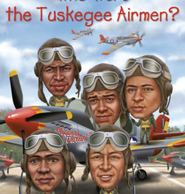 Penguin Who Were the Tuskegee Airmen? by Sherri Smith
