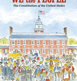 Dragonfly Books We the People: The Constitution of the United States by Peter Spier