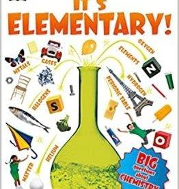 DK Children It's Elementary! by robert winston